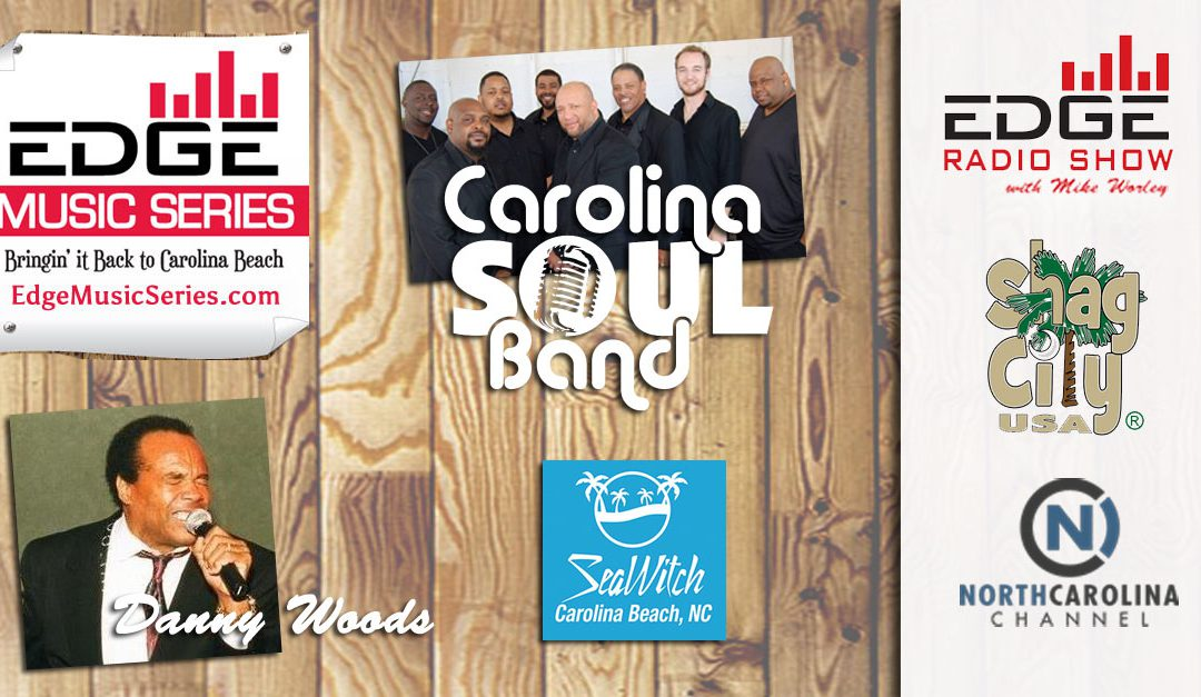 Carolina SOUL Band and Danny Woods